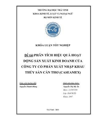 Khóa luận Phân tích hiệu quả hoạt động sản xuất kinh doanh của Công ty Cổ phần Xuất nhập khẩu thủy sản Cần Thơ (Caseamex)