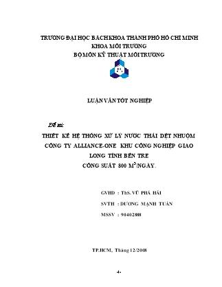 Luận văn Thiết kế hệ thống xử lý nước thải dệt nhuộm Công ty Alliance-One - Khu công nghiệp Giao Long tỉnh Bến Tre - Công suất 800 m3/ngày