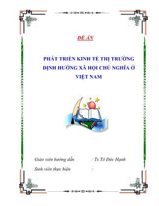 Phát triển kinh tế thị trường định hướng xã hội chủ nghĩa ở Việt Nam