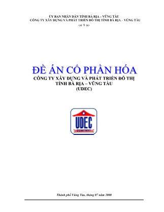 Đề án Cổ phần hóa Công ty Xây dựng và Phát triển đô thị tỉnh Bà Rịa – Vũng Tàu (UDEC)