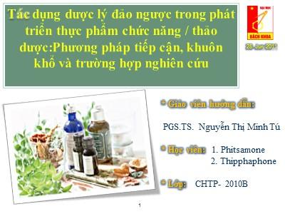 Đề tài Tác dụng dược lý đảo ngược trong phát triển thực phẩm chức năng/thảo dược: Phương pháp tiếp cận, khuôn khổ và trường hợp nghiên cứu