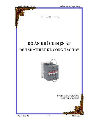 Đồ án Thiết kế công tắc tơ