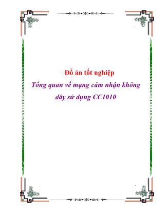 Đồ án Tổng quan về mạng cảm nhận không dây sử dụng CC1010
