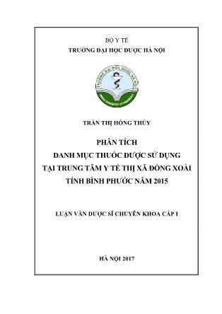 Luận văn Phân tích danh mục thuốc được sử dụng tại Trung tâm Y tế thị xã Đồng Xoài tỉnh Bình Phước năm 2015