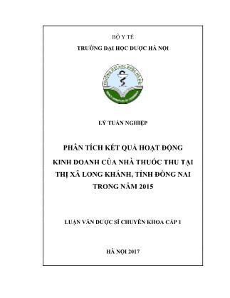 Luận văn Phân tích kết quả hoạt động khinh doanh của nhà thuốc Thu tại thị xã Long Khánh, tỉnh Đồng Nai trong năm 2015