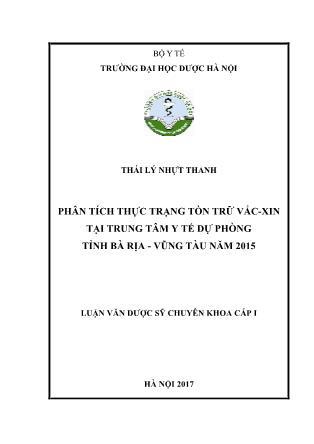 Luận văn Phân tích thực trạng tồn trữ vắc-xin tại Trung tâm y tế dự phòng tỉnh Bà Rịa - Vũng Tàu năm 2015