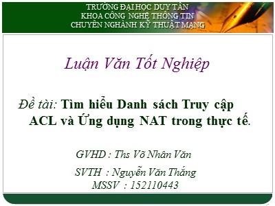 Luận văn Tìm hiểu Danh sách Truy cập ACL và Ứng dụng NAT trong thực tế