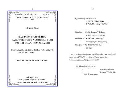Tóm tắt luận án Đặc điểm dịch tễ học sa sút trí tuệ ở người cao tuổi tại hai quận, huyện Hà Nội