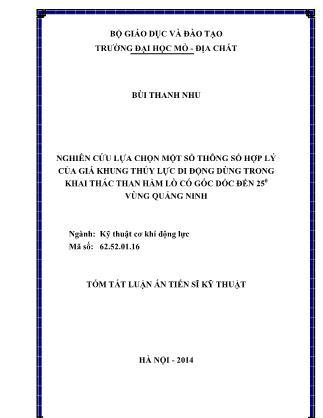 Tóm tắt luận án Nghiên cứu lựa chọn một số thông số hợp lý của giá khung thủy lực di động dùng trong khai thác than hầm lò có góc dốc đến 250 vùng Quảng Ninh