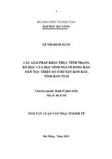 Tóm tắt luận văn Các giải pháp khắc phục tình trạng bỏ học của học sinh người đồng bào dân tộc thiểu số ở huyện Kon Rẫy, tỉnh Kon Tum