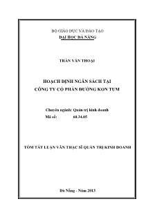 Tóm tắt luận văn Hoạch định ngân sách tại công ty Cổ phần đường Kon Tum